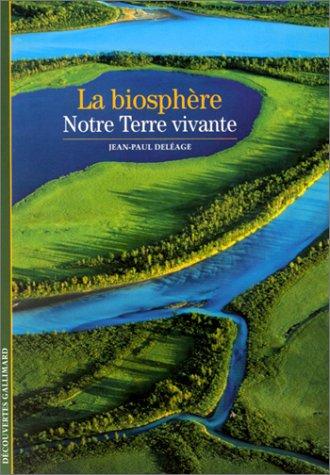 Biosphère (La)