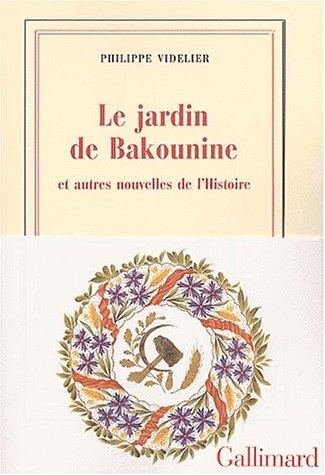 Jardin de bakounine (Le)