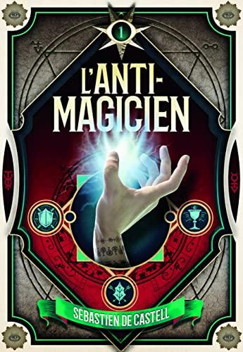 Anti-magicien (L')