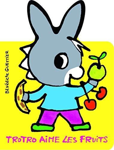 Trotro aime les fruits