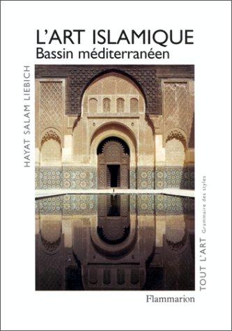 art islamique, bassin méditerranéen (L')