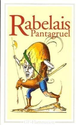 Pantagruel roy des Dipsodes