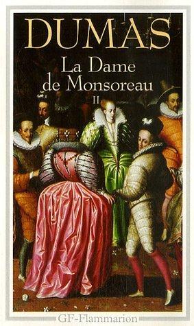 La dame de Monsoreau II
