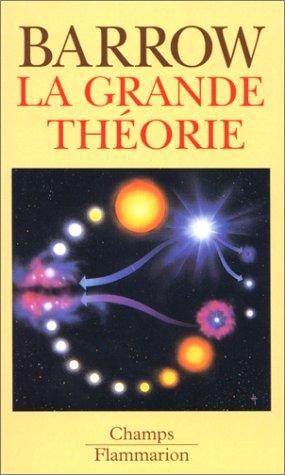 La grande théorie
