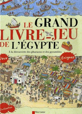 Grand livre-jeu de l'egypte (La)