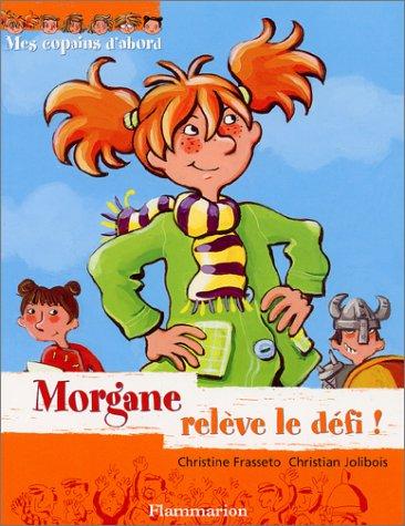 Morgane relève le défi !