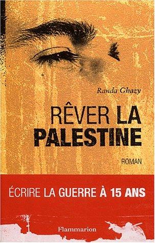Rêver la Palestine