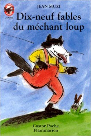 Dix-neuf fables du méchant loup