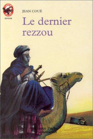 dernier rezzou (Le)