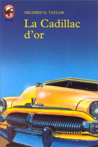 La Cadillac d'or
