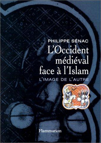 Occident médiéval face à l'Islam (L')