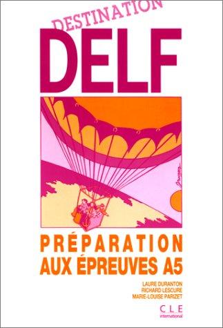 Destination DELF