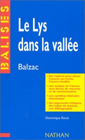Lys dans la vallée, Balzac (Le)
