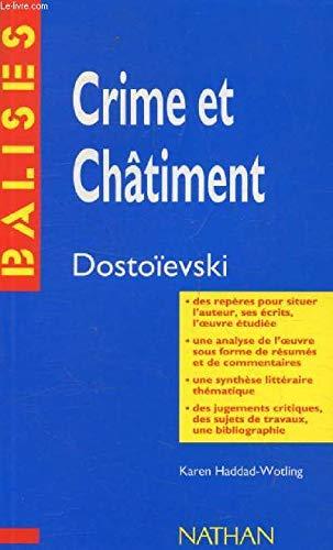 Crime et châtiments, Dostoïevski