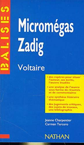 Micromégas, Zadig, Voltaire