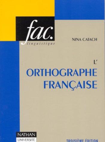 Orthographe française(L')