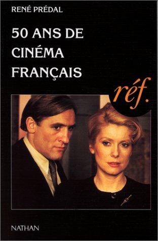 50 ans de cinéma français