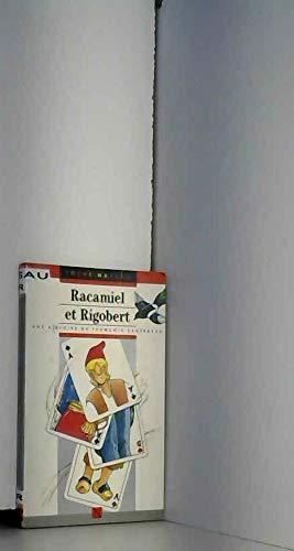 Racamiel et Rigobert