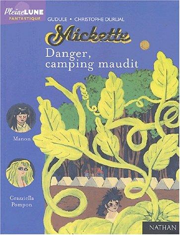 Danger, camping maudit !