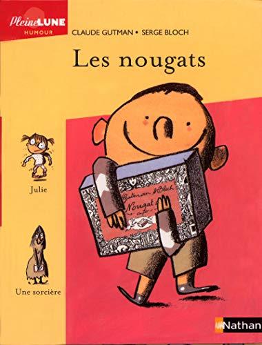 Nougats (Les)
