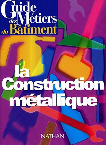 Construction métallique (La)