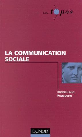 Communication sociale (La)