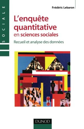 Enquête quantitative en sciences sociales (L')