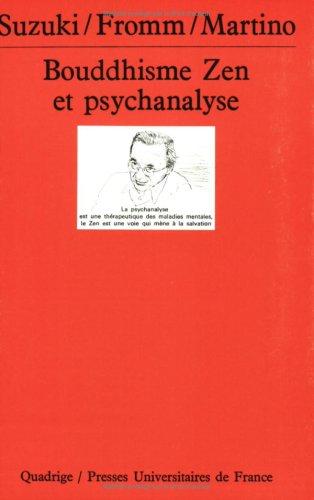 Bouddhisme, Zen et psychanalyse