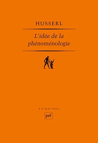Idée de la phénoménologie (L')