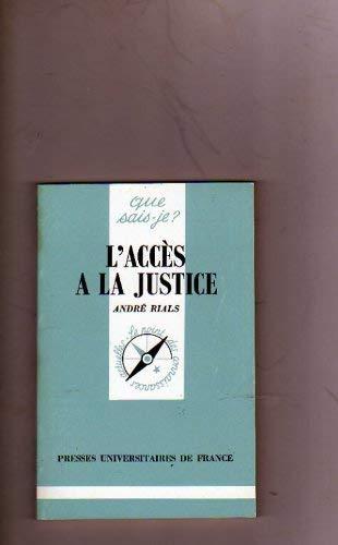 L'ACCES A LA JUSTICE