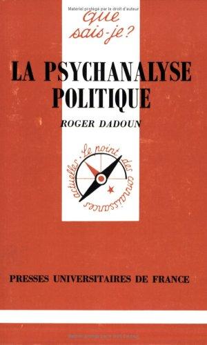 Psychanalyse politique (La)