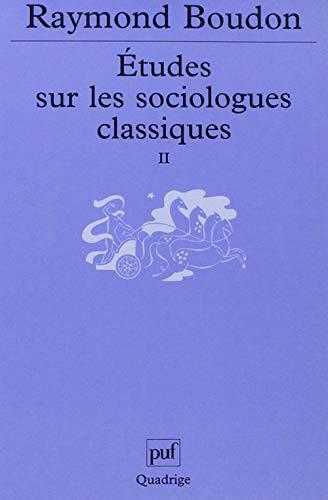 Etudes sur les sociologues classiques II