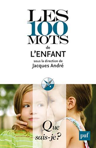100 mots de l'enfant (Les)