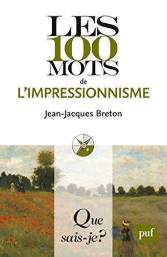 100 mots de l'impressionnisme (Les)