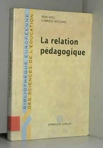 RELATION PEDAGOGIQUE (LA)