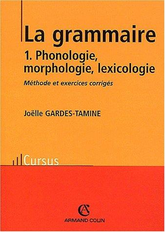 Phonologie, morphologie, lexicologie