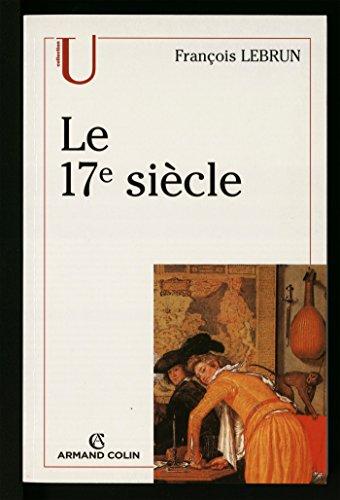 17e [dix sept] siècle (Le)