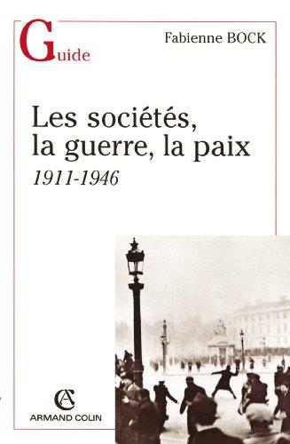 sociétés, la guerre, la paix (Les)