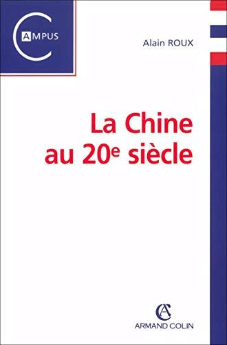 La Chine au 20e siècle