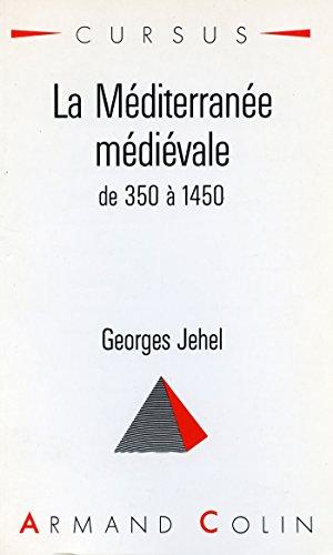 Méditerranée médiévale (La)
