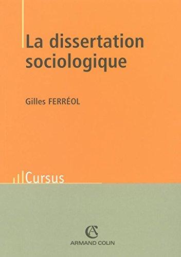 Dissertation sociologique.(La)