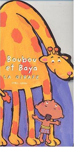 Boubou et Baya la girafe