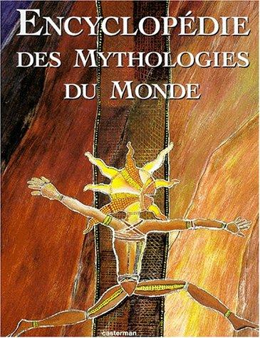 Encyclopédie des mythologies du monde