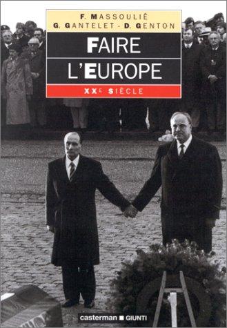Faire l'Europe
