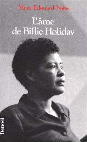 Ame de Billie Holiday (L')