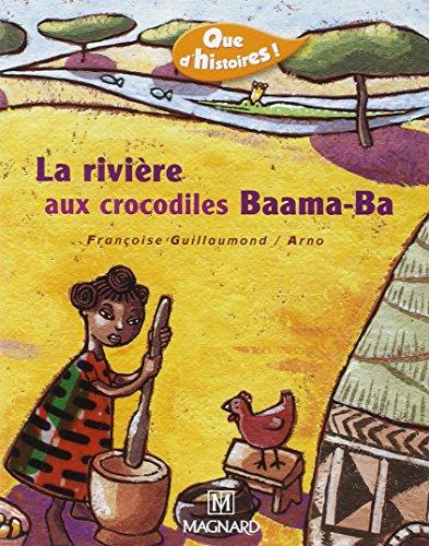 La rivière aux crocodiles Baama-Ba