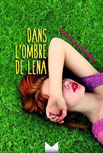 Dans l'ombre de Lena