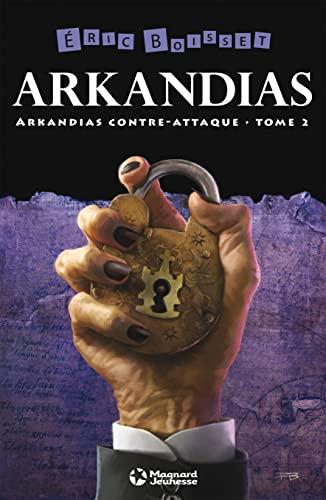 Arkandias contre-attaque