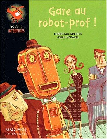 Gare au robot-prof !