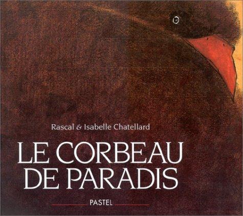Corbeau de paradis (Le)